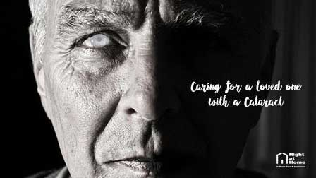 caring for a loved one with cataract