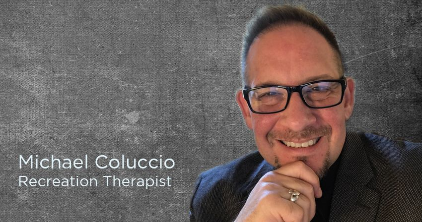 Michael Coluccio, Recreation Therapist