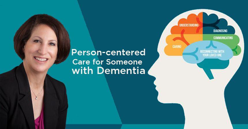 Debbie Friedman, presenter, Dementia Person Centered Care