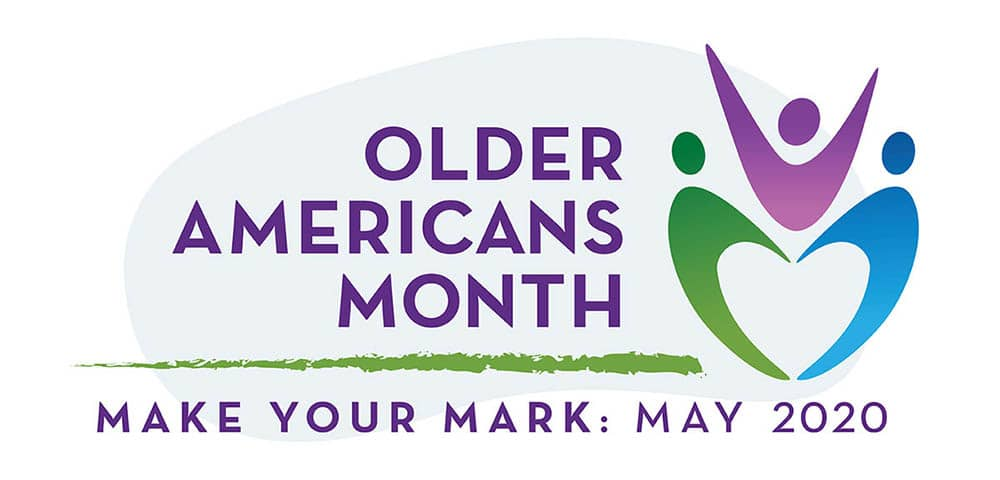 Older Americans Month - Make Your Mark - May 2020