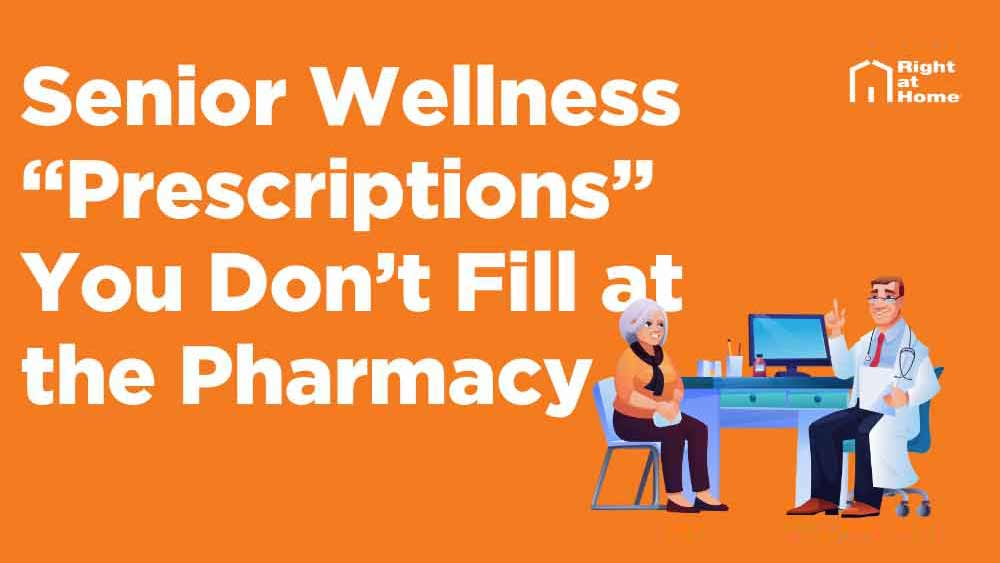 Senior-Wellness-Prescriptions-You-Don