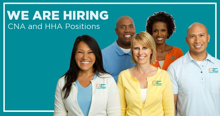 Hiring CNAs and HHAs at Right at Home