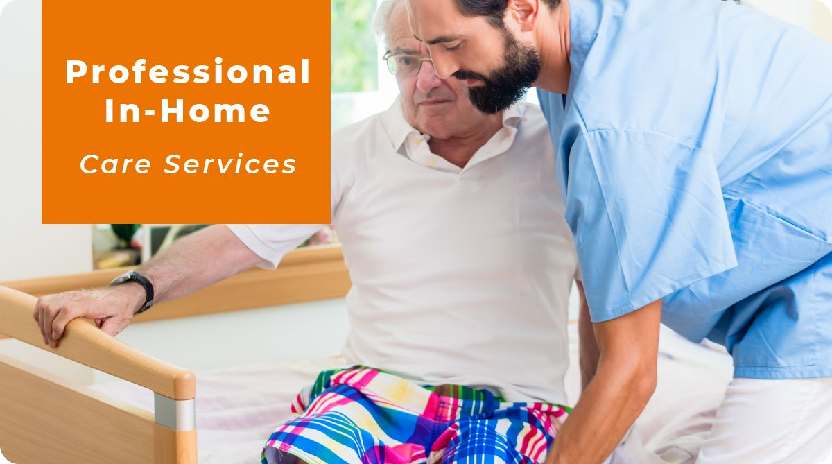 Professional In-Home Care Services banner shows a male caregiver helping a senior male client out of bed