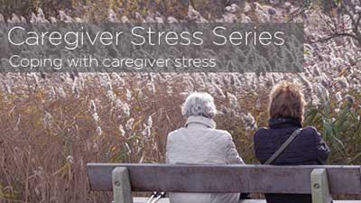 caregiver stress series