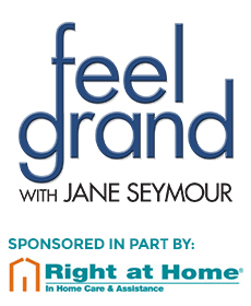 Learn More about Feel Grand with Jane Seymour