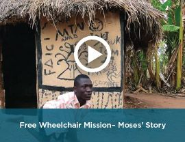 Free Wheelchair Mission video of Moses' Story